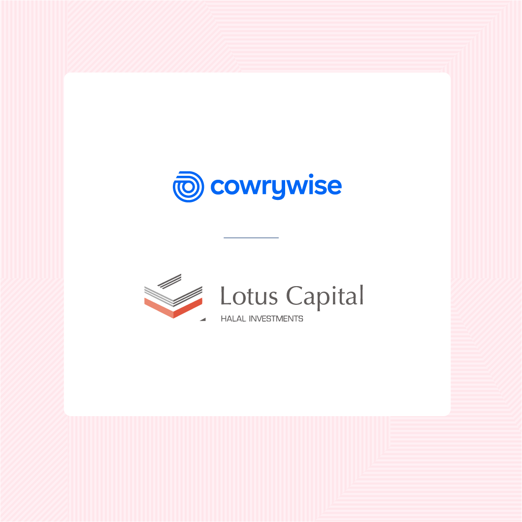 Cowrywise and Lotus Capital Partner to Provide Affordable Halal Investments for Nigerians